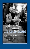 ...a to je blues